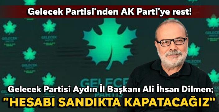 Gelecek Partisi'nden AK Parti'ye rest!